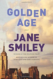 Jane Smiley's latest book, the end of her The Last Hundred Years trilogy.
