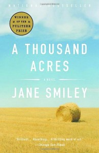Jane Smiley won a Pulitzer Prize for her novel 'A Thousand Acres.'
