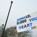 One of the favorite protest posters of the day was 'Donald, bless your heart — The South.' Susan Shinn/For the Salisbury Post