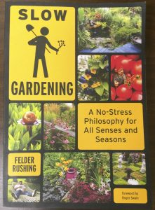 Submitted photo This gardening book emphasizes doing what you want and enjoying it.